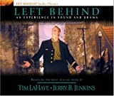 Left Behind: An Experience in Sound and Drama: A Novel of the Earth's Last Days