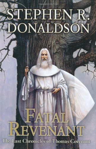 Fatal Revenant (The Last Chronicles of Thomas Covenant, Book 2) (Free G Street Chronicles)