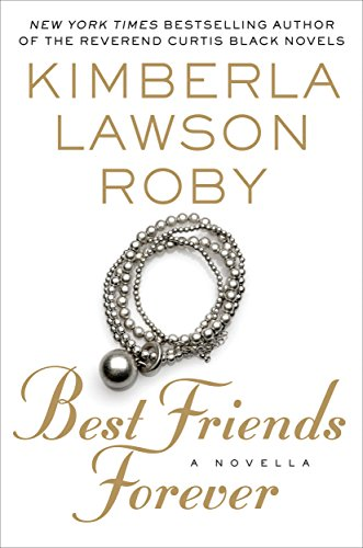 Best Friends Forever Kindle Edition By Kimberla Lawson Roby