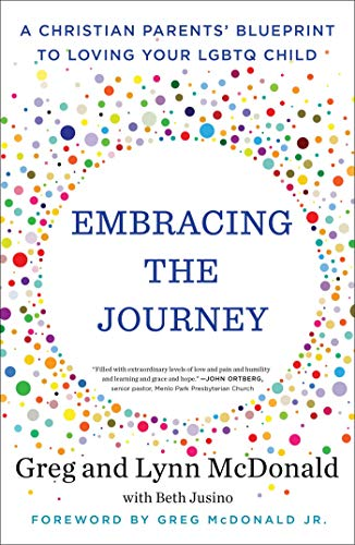 Pdf Self-Help Embracing the Journey: A Christian Parents' Blueprint to Loving Your LGBTQ Child
