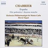 Classical Music : Chabrier: Orchestral Works- España / Fête polonaise / Joyeuse marche / Niquet