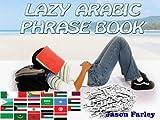 LAZY ARABIC PHRASE BOOK (LAZY PHRASE BOOK)