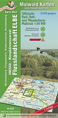 Elbetal West = Offizielle Rad-, Reit u. Wanderkarte - UNESCO - Biosphärenreservat Flusslandschaft Elbe - Karte West: Maßstab 1:50.000 - GPS geeignet - ... - Maßstab 1:50.000 - GPS geeignet)