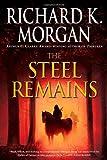 The Steel Remains, Richard K. Morgan, 0345493044