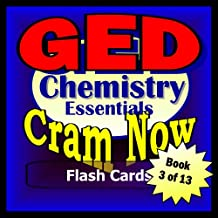 GED Prep Test CHEMISTRY Flash Cards-CRAM NOW!-GED Exam Review Book & Study Guide (GED Cram Now! 3)