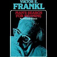 Man's Search for Meaning Hörbuch von Viktor E. Frankl Gesprochen von: Simon Vance