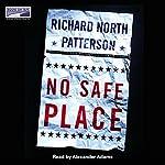 No Safe Place | Richard North Patterson