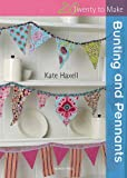 Bunting and Pennants, Kate Haxell, 1844486982