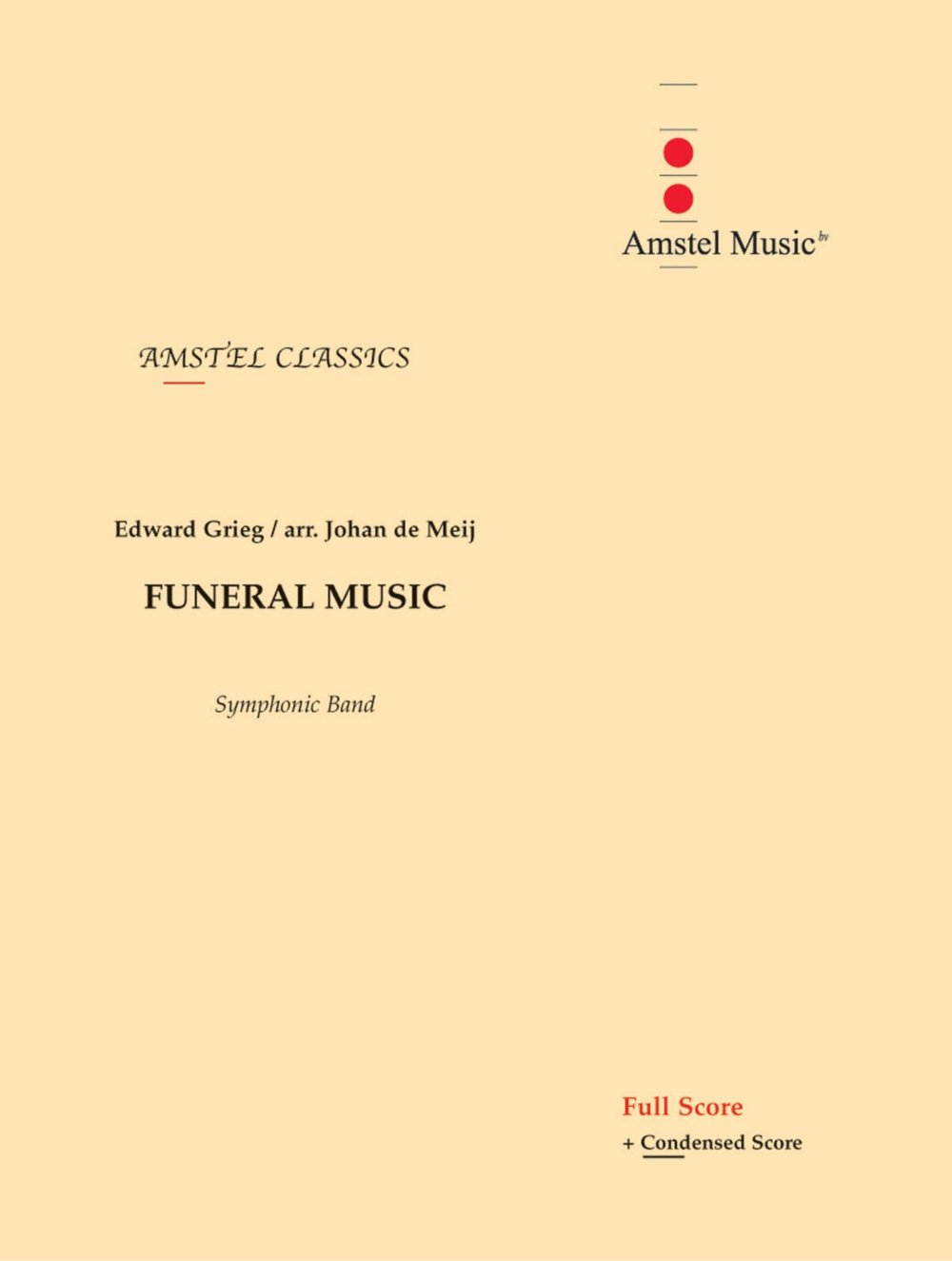 Download Amstel Music Funeral Music (from The Melodrama Bergliot) (Score and Parts) Concert Band Level 2-3 by Johan de Meij pdf