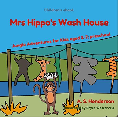 childrens-ebook-mrs-hippos-wash-house-jungle-adventures-for-kids-aged-2-7-preschool