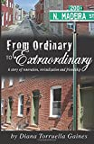 From Ordinary to Extraordinary, Diana Gaines, 149966172X