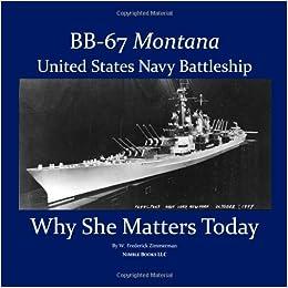Battleship Montana (BB-67) U.S. Navy Battleship (Why She Matters Today)