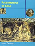 img - for Fundamentals of Soils (Routledge Fundamentals of Physical Geography) book / textbook / text book