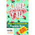The Miss Fortune Series: Aloha, Y'All (Kindle Worlds Novella) (The Mary-Alice Files Book 4)