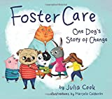Foster Care: One Dog s Story of Change