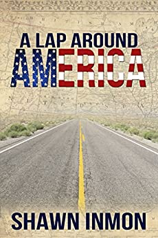 A Lap Around America (A Lap Around...) by [Inmon, Shawn, Inmon, Shawn]