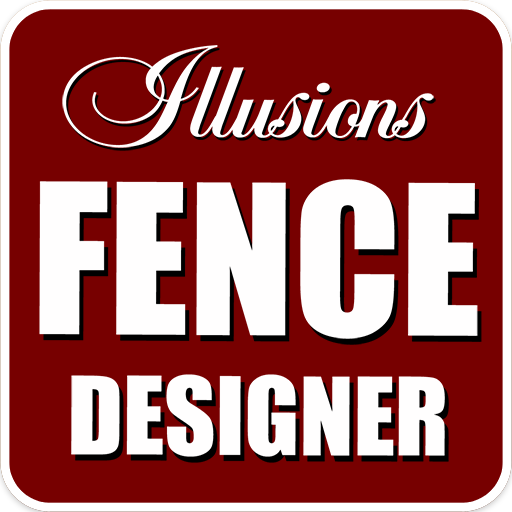 (Illusions Fence Designer)