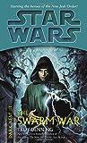 The Swarm War: Star Wars Legends (Dark Nest, Book III)