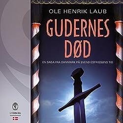 Gudernes død (En saga fra Danmark på Svend Estridsøns tid 2)