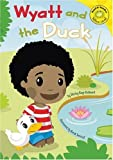 Wyatt and the Duck, Shirley Raye Redmond, 1404847480
