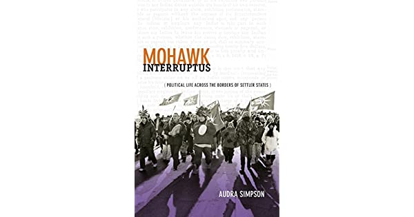 Amazon.com: Mohawk Interruptus: Political Life Across the ...