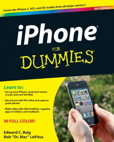[PDF] iPhone For Dummies: Includes iPhone 4, 4th Edition Free Download | Publisher : For Dummies | Category : Computers & Internet | ISBN 10 : 0470878703 | ISBN 13 : 9780470878705