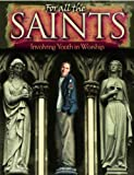 For All the Saints, Terry Dittmer and Gregory J. Wismar, 075860632X
