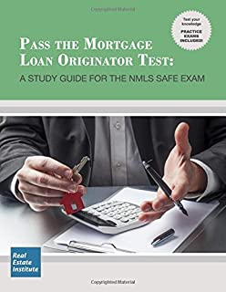 The safe mortgage loan originator national exam study guide second pass the mortgage loan originator test a study guide for the nmls safe exam fandeluxe Images