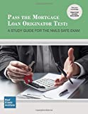 img - for Pass the Mortgage Loan Originator Test: A Study Guide for the NMLS SAFE Exam book / textbook / text book