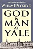 img - for God And Man At Yale (text only) by W. F. Buckley Jr. book / textbook / text book