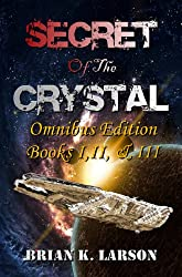 Secret of the Crystal - Omnibus Edition Books 1-3 (Time Travel Adventure)