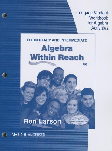 Student Workbook for Larson's Elementary and Intermediate Algebra: Algebra Within Reach, 6th