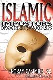 Islamic Impostors, Poray Sr Casimier, 159467485X