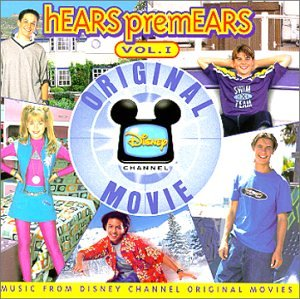 Various Artists Disney Soundtracks Hears Premears Vol 1 Music From The Disney Channel Original Movies Amazon Com Music