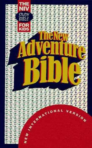 The New Adventure Bible: The NIV Study Bible For Kids