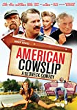 American Cowslip: A Redneck Comedy