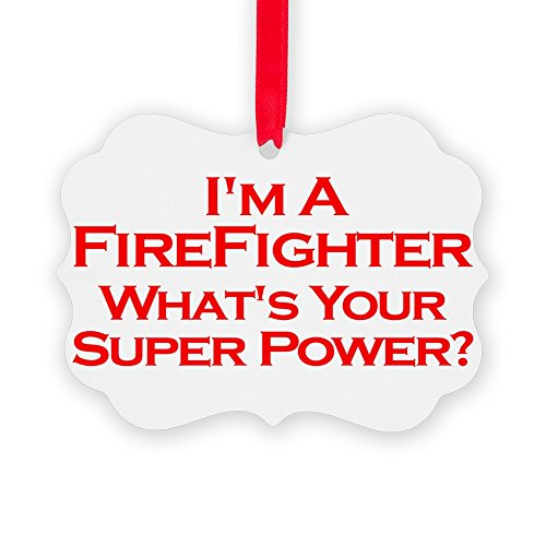CafePress - I'm A Firefighter, What's Your Super Power? Orname - Christmas Ornament, Decorative Tree Ornament