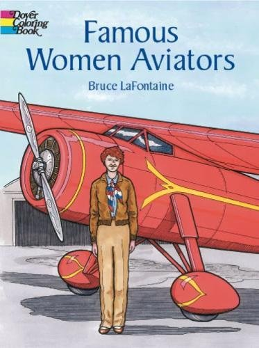 Famous Women Aviators (Dover History Coloring Book)