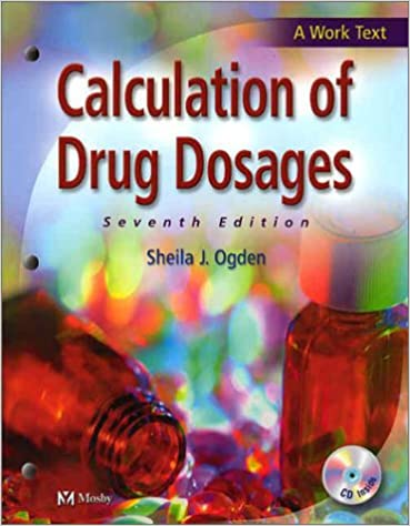 Calculation of Drug Dosages, 7e: 9780323018883: Medicine & Health ...