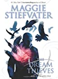 The Dream Thieves, Maggie Stiefvater, 0545424941