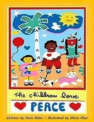 The Children Love Peace (English Edition)