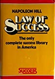 The law of success in 16 valuable lessons: Teaching in practical, easy to understand terms the true philosophy on which all personal and professional success is built