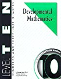 Developmental Mathematics Student Workbook, Level 10. Hundreds and Three-Unit Numbers: Concepts, Addition and Subtraction Skills