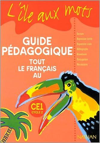 Livres gratuits L'île aux mots, CE1, maître pdf ebook