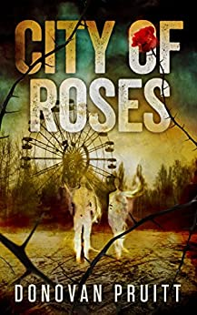 City of Roses by [Pruitt, Donovan]