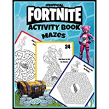 Fortnite Activity Book: Mazes: 25 Pages For Kids And Adults From Easy to Challenging with Answers