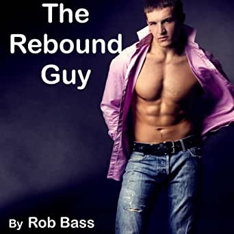 the rebound guy dating