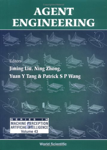 Agent Engineering (Series in Machine Perception and Artifical Intelligence) (v. 43)