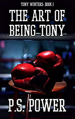 The Art of Being Tony (Tony Winters Book 1)
