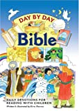 Day by Day Bible Daily Devotions for Reading with Children, Reeves, 1565635213